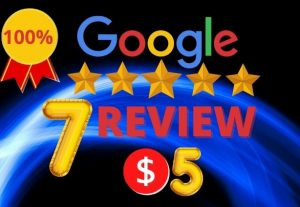 I will provide you 7 permanent and real google review