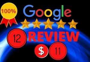 I will provide you 12 permanent and real google review