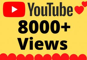 I will Add 8000+ HQ & Non Drop YOUTUBE views