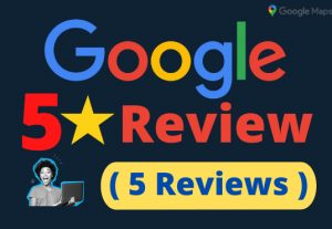 I will provide you 5 Permanent Google Review