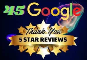 I WILL GIVE YOU 45 PERMANENT REVIEW ON YOUR GOOGLE WEBSITE