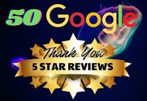I WILL GIVE YOU 50 PERMANENT REVIEW ON YOUR GOOGLE WEBSITE