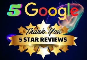 I WILL GIVE YOU 5  PERMANENT REVIEW ON YOUR GOOGLE WEBSITE