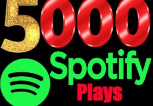 I Will Add (5000 to 8000) Spotify Plays promotion With Best Country of USA,UK,AU,NZ Non-Drop Guaranteed.