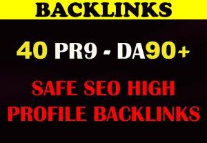 DA 90+ All Pr9 40 Safe SEO High Profile Backlinks