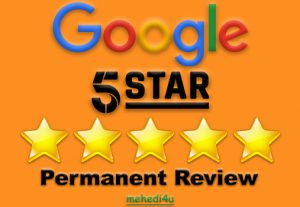 I will provide you 5 permanent google review for life time