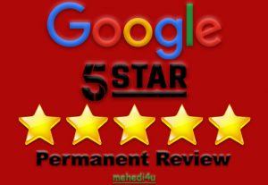 I will give you 6 permanent  google review for life time