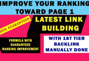 Latest And Manually Done Back-links Package To Improve Your Ranking Toward Page 1