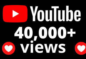 I will add 40,000+ YouTube views OR 40k VIEWS