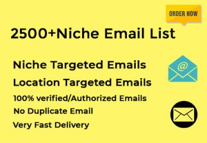 I will give 2500+ niche targeted email list