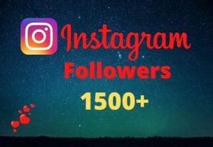 Get 1500+ Instagram Followers Instant, lifetime guaranteed, Non-drop, and active user
