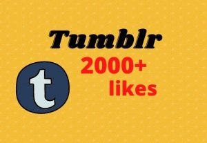 Get 2000+ high quality, non-drop Tumblr likes