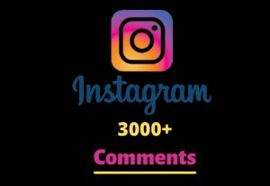 I will send you 3000+ Instagram Random Comments