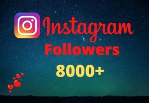 Get 8000+ Instagram Followers Instant, lifetime guaranteed, Non-drop, and active user