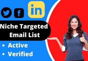 I will give you 5k+ niche targeted email list