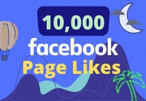 I will give 10,000 likes on your facebook page