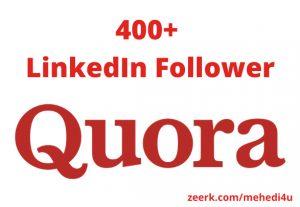 I will provide 400+ real Quora Follower || Permanent || 100% original
