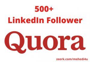 I will provide 500+ real Quora Follower || Permanent || 100% original