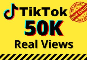 I will give you 50k real views on your TikTok videos