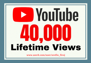 I will give you 40k real views on your YouTube videos