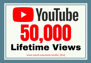 I will give you 50k real views on your YouTube videos