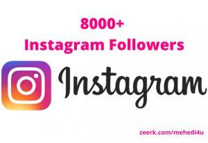 I will provide 8000+ original Instagram Followers || Permanent || 100% original