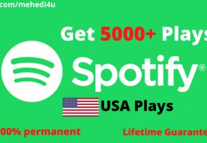 Get 5000+ Spotify Plays from USA accounts ||  Lifetime Guarantee || 100 % Permenent