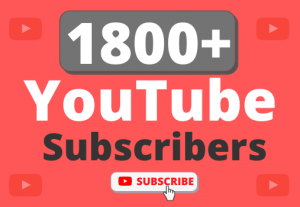 Instant Start 1800+ Organic YouTube Subscribers