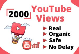 Get 2000+ Real and Organic YouTube views