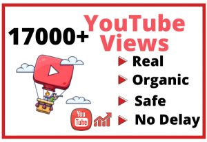 Get 17000+ Real and Organic YouTube views