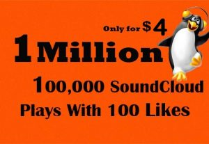 1 Million Or 100,000 SoundCloud plays + 100 Likes $4