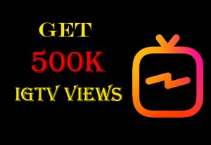 Get 500k+ IGTV Views 100% Nondrop,High-quality and Real
