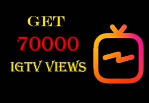 Get 70000+ IGTV Views 100% Nondrop,High-quality and Real