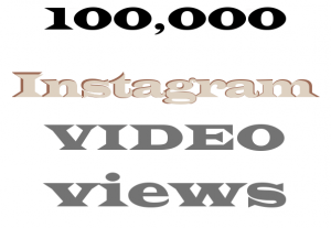 get 100,000+ Instagram video Views and likes NON DROP AND HIGH QUALITY PROMOTION WITH INSTANT START