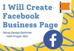 I will do facebook business page creation,setup,design and optimize
