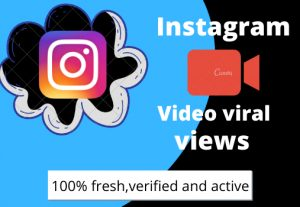 I will give you instant instagram video views and likes