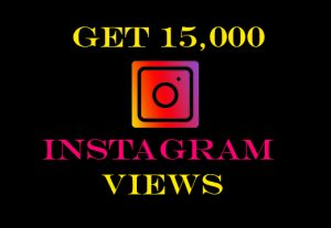 Get 15000+ Instagram videos views Non-drop, instant result, real and active viewers