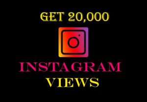 Get 20000+ Instagram videos views Non-drop, instant result, real and active viewers