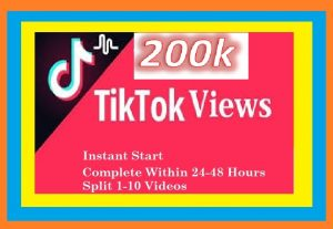 Special Offer 200k TikTok Video Views within 48 hours