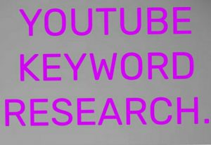 I will do your YouTube keyword research.