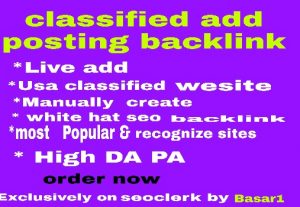 Create manually 30 classified add posting backlink with high da pa for ranking up your site