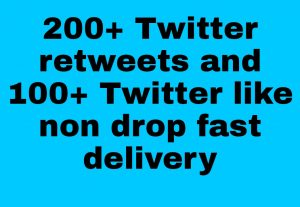 I will get you 200+ Twitter Retweets and 100+ twitter like high quality and fast delivery