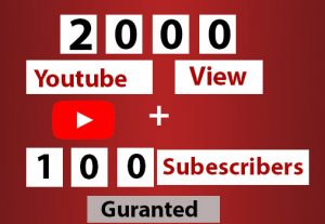 Get 2000 HQ Youtube View With 100+ organic Subscribers. Life Time Guranteed