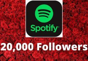 Provide 20,000 Spotify followers high-quality Non-Drop Lifetime Guaranteed
