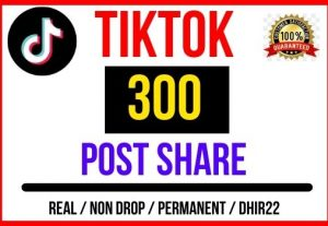 Get 300+ TikTok Post Share Only 4$, Real and Organic, Non-Drop, Lifetime guaranteed