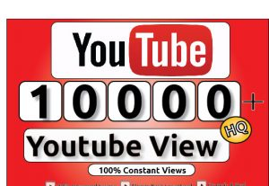 Get 10000+ Youtube Constant View, LifeTime Guranteed Service For 50$
