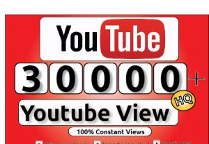 Get 30000+ Youtube Constant View, LifeTime Guranteed Service For 150$