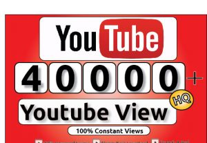 Get 40000+ Youtube Constant View, LifeTime Guranteed Service For 200$