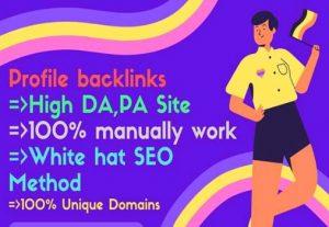 I will create manually  300 profile backlink with high DA PA website