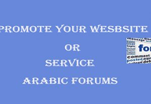 I will promote your Service Or Website in 50 Arabic Forums